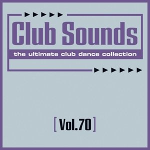 Club Sounds Vol.70