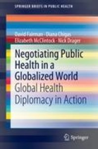 Negotiating Public Health in a Globalized World