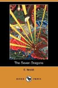 The Seven Dragons (Dodo Press)