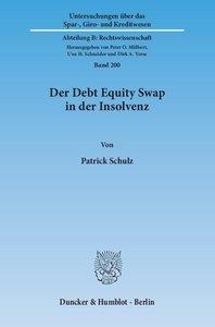 Der Debt Equity Swap in der Insolvenz.
