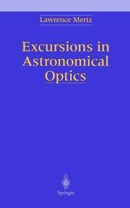 Excursions in Astronomical Optics