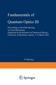 Fundamentals of Quantum Optics III