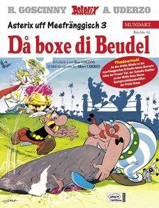 Asterix Mundart 61. Unterfränkisch III. Da boxe die Beudel