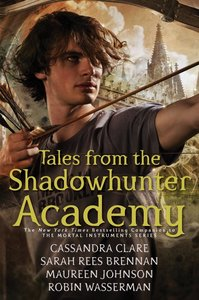 Tales from the Shadowhunters Academy