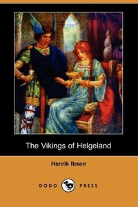 The Vikings of Helgeland (Dodo Press)