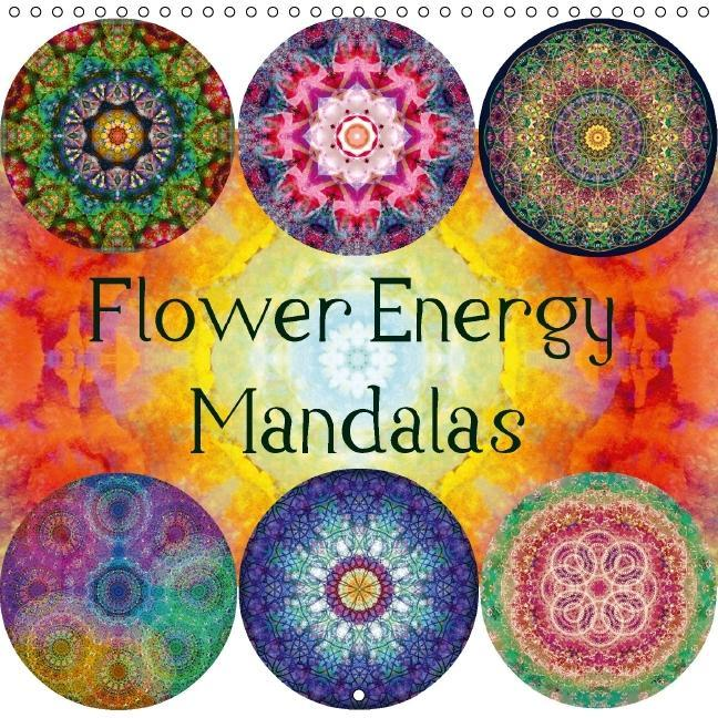 Flower Energy Mandalas (Wall Calendar 2016 300 × 300 mm Square) - zum Schließen ins Bild klicken