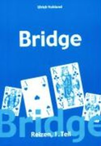 Bridge - Die Reizung Teil 1