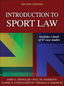 Introduction to Sport Law with Case Studies in Sport Law 2nd Edi
