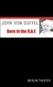 Born in the RAF