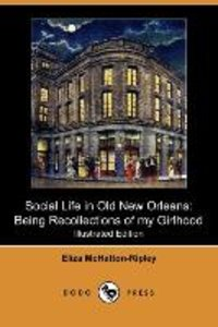 Social Life in Old New Orleans