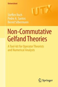 Non-commutative Gelfand Theories