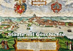 Städte mit Geschichte: Historische Ansichten (Tischaufsteller DI