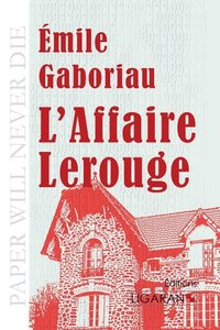 L'Affaire Lerouge