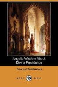 Angelic Wisdom about Divine Providence (Dodo Press)
