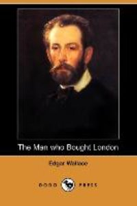 The Man Who Bought London (Dodo Press)