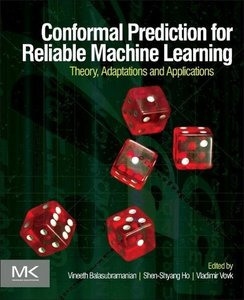 Conformal Prediction for Reliable Machine Learning