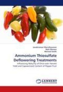 Ammonium Thiosulfate Deflowering Treatments