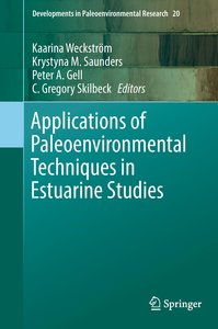 Applications of Paleoenvironmental Techniques in Estuarine Studi