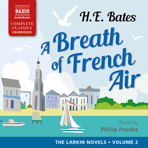 A Breath of French Air: The Larkin Novels, Volume 2
