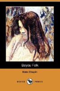 Bayou Folk (Dodo Press)