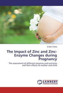 The Impact of Zinc and Zinc-Enzyme Changes during Pregnancy