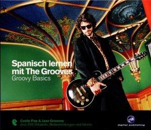 Spanisch Lernen Mit The Grooves-Groovy Basics