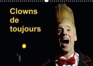 Clowns de toujours (Calendrier mural 2015 DIN A3 horizontal)