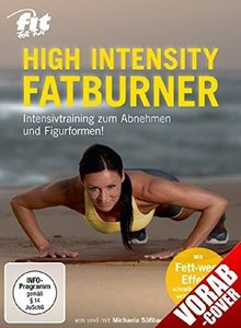 Fit for Fun - High Intensity Fatburner - Intensivtraining zum Ab