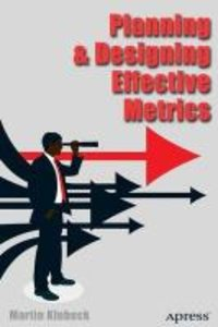 Planning and Designing Effective Business Metrics