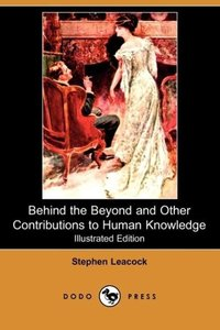 Behind the Beyond and Other Contributions to Human Knowledge (Il