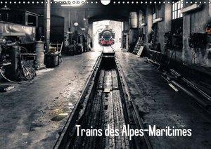 Trains des Alpes-Martimes (Calendrier mural 2016 DIN A3 horizont