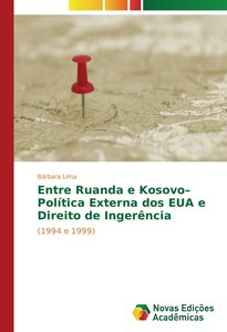 Entre Ruanda e Kosovo-Política Externa dos EUA e Direito de Inge