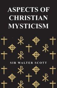 Aspects of Christian Mysticism