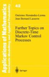 Further Topics on Discrete-Time Markov Control Processes