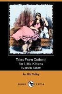 Tales from Catland, for Little Kittens (Illustrated Edition) (Do