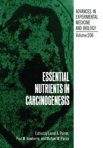 Essential Nutrients in Carcinogenesis
