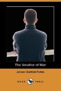The Vocation of Man (Dodo Press)