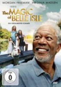 The MAGIC of BELLE ISLE-Ein verzauberter Sommer