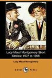Lucy Maud Montgomery Short Stories