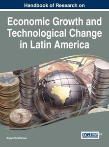 Handbook of Research on Economic Growth and Technological Change
