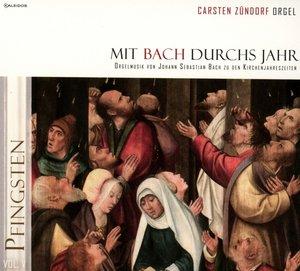 Mit Bach durchs Jahr vol.5: Pfingsten