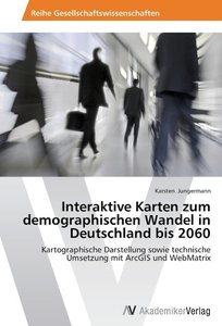 Interaktive Karten zum demographischen Wandel in Deutschland bis
