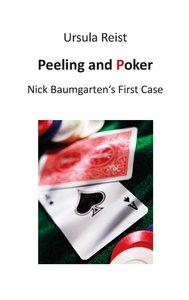 Peeling and Poker