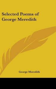 Selected Poems of George Meredith