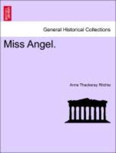 Miss Angel.
