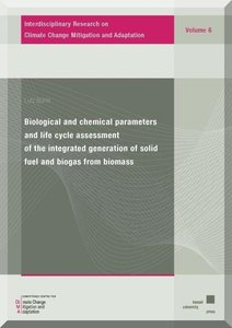 Biological and chemical parameters and life cycle assessment of