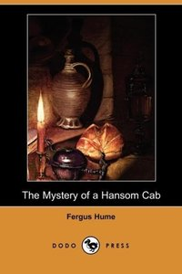 The Mystery of a Hansom Cab (Dodo Press)