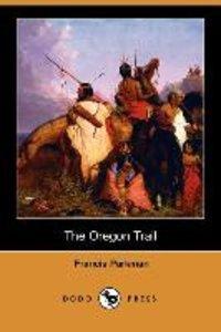 The Oregon Trail (Dodo Press)