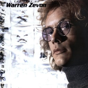 A Quiet Normal Life:The Best Of Warren Zevon