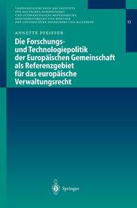 Die Forschungs- und Technologiepolitik der Europäischen Gemeinsc